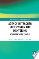 Agency in Teacher Supervision and Mentoring