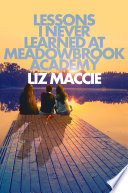 Lessons I Never Learned at Meadowbrook Academy