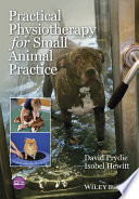 Practical Physiotherapy for Small Animal Practice Book