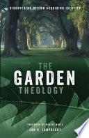 The Garden Theology