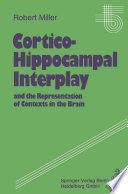 Cortico Hippocampal Interplay and the Representation of Contexts in the Brain