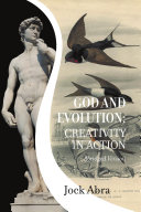 God and Evolution: Creativity In Action
