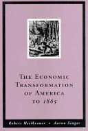 The Economic Transformation of America to 1865 Book