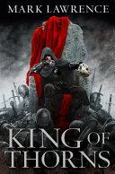 King of Thorns  The Broken Empire  Book 2