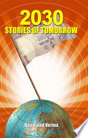 2030: Stories of Tomorrow