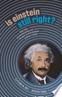 Is Einstein Still Right  Book PDF