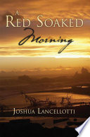 A Red Soaked Morning Pdf/ePub eBook