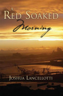 A Red Soaked Morning