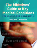 The Midwives Guide To Key Medical Conditions Book PDF