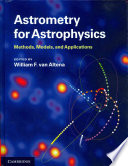 Astrometry for Astrophysics  : Methods, Models, and Applications