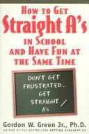 How to Get Straight A s In School and Have Fun at the Same Time