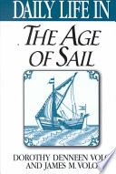 Daily Life In The Age Of Sail Book PDF