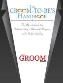 The Groom to Be s Handbook