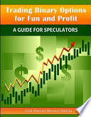 Trading Binary Options for Fun and Profit Book