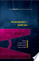 Ebook Decentralization In Health Care Strategies And Outcomes