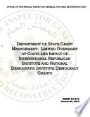 Dept  of State Grant Mgmt   Limited Oversight of Costs and Impact of Internat  Republican Inst  and Nat  Democratic Inst  Democracy Grants for Democracy Building Activities in Iraq Book PDF