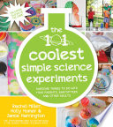 The 101 Coolest Simple Science Experiments Book PDF