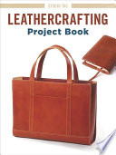 Leathercrafting Project Book