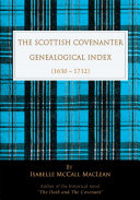 The Scottish Covenanter Genealogical Index - (1630-1712): ...