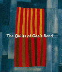The Quilts of Gee s Bend