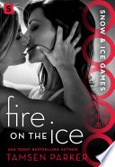 Fire on the Ice