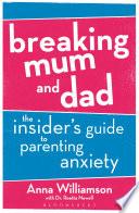 Breaking Mum and Dad Book PDF