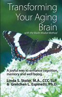 Transforming Your Aging Brain Book
