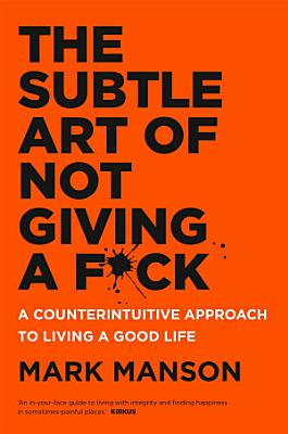 Book cover of 'The Subtle Art of Not Giving a F*ck' by Mark Manson