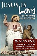 Jesus Is Lard