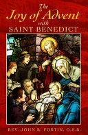 The Joy of Advent with Saint Benedict