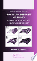 Bayesian Disease Mapping Book