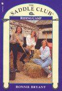 Saddle Club Book 10  Riding Camp
