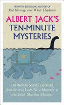 Albert Jack s Ten minute Mysteries