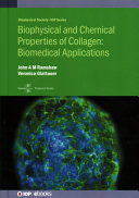Biophysical and Chemical Properties of Collagen