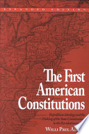 The First American Constitutions
