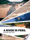 A River In Peril