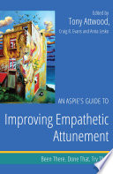 An Aspie   s Guide to Improving Empathetic Attunement Book
