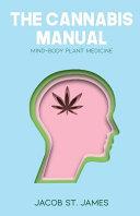 The Cannabis Manual