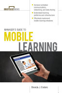 Manager   s Guide to Mobile Learning Book