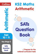 KS2 Mathematics - Arithmetic SATs Question Book
