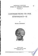 Contributions to Fox ethnology