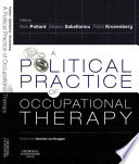 A Political Practice of Occupational Therapy E Book