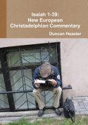 Isaiah 1-39: New European Christadelphian Commentary