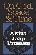 On God, Space, and Time Pdf/ePub eBook