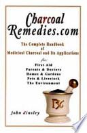 Charcoalremedies Com The Complete Handbook Of Medicinal Charcoal And Its Applications