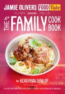 Jamie's Food Tube: The Family Cookbook [Pdf/ePub] eBook