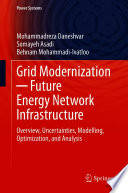 Grid Modernization ─ Future Energy Network Infrastructure