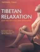 Tibetan Relaxation