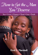 How to Get the Man You Deserve Pdf/ePub eBook