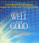 It s All Well and Good Book